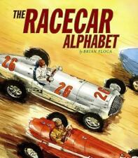 Racecar Alphabet (Ala Notable Children's Books. Younger Readers (Award-ExLibrary