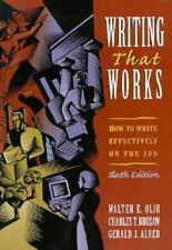 Writing That Works: How to Write Effectively on the Job, Oliu, Walter E., Brusaw