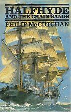 PHILIP McCUTCHAN HALFHYDE AND THE CHAIN GANGS FIRST EDITION HARDBACK DJ 1985