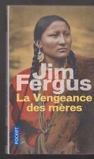LA VENGEANCE DES MERES Jim Fergus roman livre histoire cheyenne