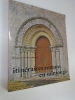 FRANCOISE TERICHE-ANDRIEU - ITINERAIRES ROMANS EN SAINTONGE -