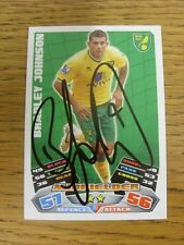"""2011/2012 AUTOGRAFO: Norwich City-Johnson, Bradley [firmato a mano """"TOPPS corrispondono a un"""