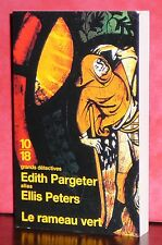 10/18 - Edith Pageter alias Ellis Peters - Le rameau vert