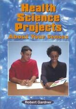 Health Science Projects about Your Senses (Science Projects (Enslow))