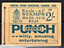 0225: SG BB13. 2/-. Number 103. KGV. 1929 Postal Union Congress Booklet. CV £500