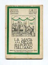 LA SANTA MESSA PER IL POPOLO ITALIANO EPIFANIA # Anno II Gennaio 1933 Libro