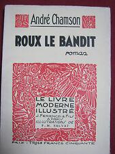 ROUX LE BANDIT - André CHAMSON - Illustrations de F. M. SALVAT - FERENCZI 1932