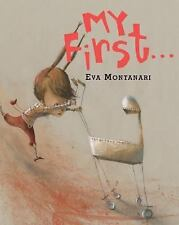 My First... by Eva Montanari (2007, Picture Book)