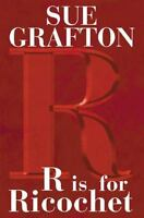 Kinsey Millhone Alphabet: R Is for Ricochet 18 by Sue Grafton (2004, Hardcover)