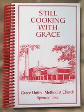 Grace United Methodist Church Cookbook Spencer, Iowa 2007