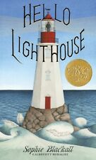 Hello Lighthouse by Sophie Blackall HARDCOVER 2018