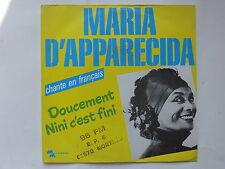 MARIA D APPARECIDA Chante en francais Doucement Mini c est fini 13562