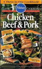 Pillsbury Classic Cookbook CHICKEN, BEEF & PORK #162 -  Three-in-One Cookbook