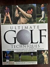 Ultimate Golf Techniques by Malcolm Campbell - Over 500 Lessons and Tips (HC)