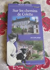 2010 Sur les chemins de Colette en son pays Dassas Puisaye Yonne Nièvre Loiret