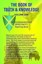 The Book of Truth and Knowledge: v. 1, Newark, John Oliver, Very Good