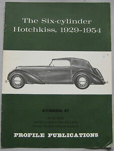 Profile Publications magazine Issue 47 featuring Hotchkiss 1929-54