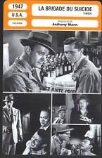 LA BRIGADE DU SUICIDE - Anthony Mann (Fiche Cinéma) 1947 - T-Men