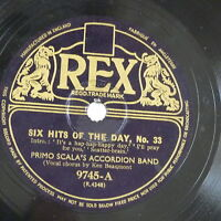 78rpm PRIMO SCALAS ACCORDION BAND six hits of the day no.33 , rex 9745