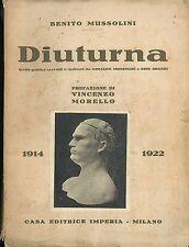 Diuturna Mussolini Benito Casa editrice Imperia 1924 Scritti politici