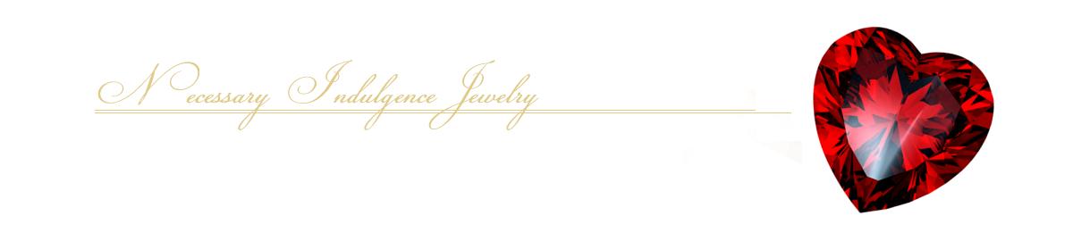 Necessary Indulgence Jewelry