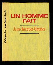"""Jean-Jacques Gautier : Un homme fait """" Le Cercle du nouveau livre """""""
