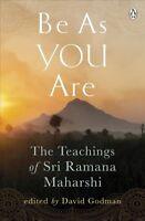 Be As You Are : The Teachings of Sri Ramana Maharshi, Paperback by Godman, Da...
