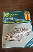 Buick, Oldsmobile and Pontiac Full Size Cars, 1985 - 95 Repair Manual by Haynes