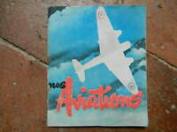 NOS Fuerzas Aéreas En El Cielo de France Fascículo Ilustrado 1944 ww2