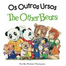 The Other Bears Portuguese English Portuguese and English Edition