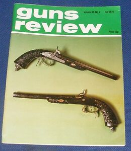 """GUNS REVIEW MAGAZINE JULY 1979 - OWNING AND SHOOTING THE """"BLACK POWDER REPLICA"""""""