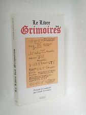 LE LIVRE DES GRIMOIRES - MAGIE - ALCHIMIE - HERMETISME