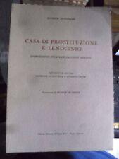 Gustapane CASA DI PROSTITUZIONE E LENOCINIO 1959 autogr. legge Merlin penali