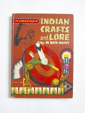 1954 Indian Crafts and Lore Golden Book by W. Ben Hunt Color Illustrations