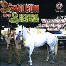El Halcon de la Sierra Recordando a Un Amigo 2    CD New