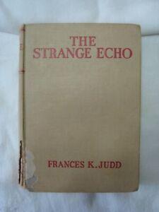 The Strange Echo  Kay Tracey  Frances Judd