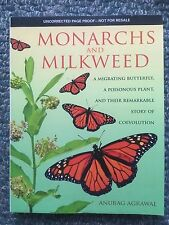 Monarchs and Milkweed: A Migrating Butterfly, A Poisonous Plant / Anurag Agrawal