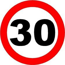 30 MPH SPEED RESTRICTION SIGN/NOTICE