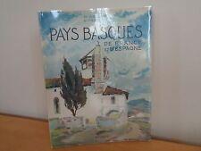 Pays Basques De France Et D'espagne~1951~ R. Gallop et Ph. Veyrin~Ships FREE!
