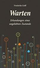 Warten von Friederike Gräff (2014, Gebundene Ausgabe) 26A