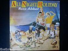 "VINYL 7"" SINGLE - ALL NIGHT HOLIDAY - RUSS ABBOT - FIRE6"