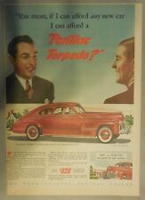 Pontiac Car Ad: You Can Afford A New Pontiac Torpedo 1941 ! Size: 11 x 15 inches