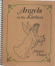 *OSAGE BEACH MO 1998 ANGELS IN THE KITCHEN COOK BOOK *HARPER CHAPEL *MISSOURI