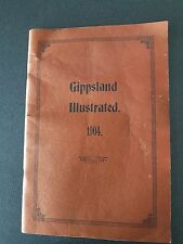 GIPPSLAND ILLUSTRATED 1904 BOOK KAPANA PRESS BAIRNSDALE VICTORI AUSTRALIA
