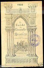 1922.LE GUIDE DU TOURISTE.AVIGNON .bon état.complet .pub automobile A. Du Tertre