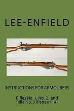 Instructions for Armourers: Rifles No. 1, No.2 and No. 3 (Pattern 14) (Lee-Enfie