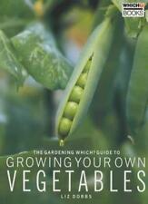 """The """"Gardening Which?"""" Guide to Growing Your Own Vegetables (""""Which?"""" Guides),L"""