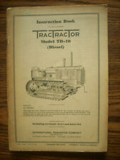 Ih Farmall Mccormick International Td40 Crawler Owners Manual