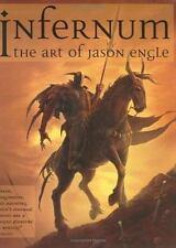 Infernum: The Art of Jason Engle-ExLibrary