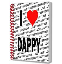 I Love Dappy - A5 Notebook Pad Diary Drawings Birthday Christmas Gift